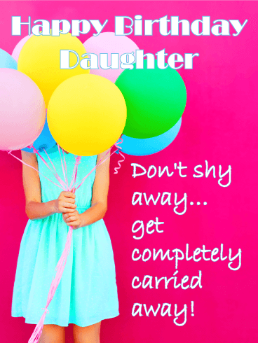 Get Carried Away Funny Birthday Card For Daughter Birthday