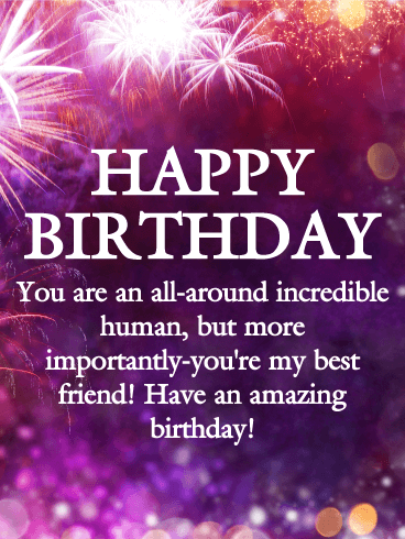 To An Incredible Friend Happy Birthday Wishes Card Birthday
